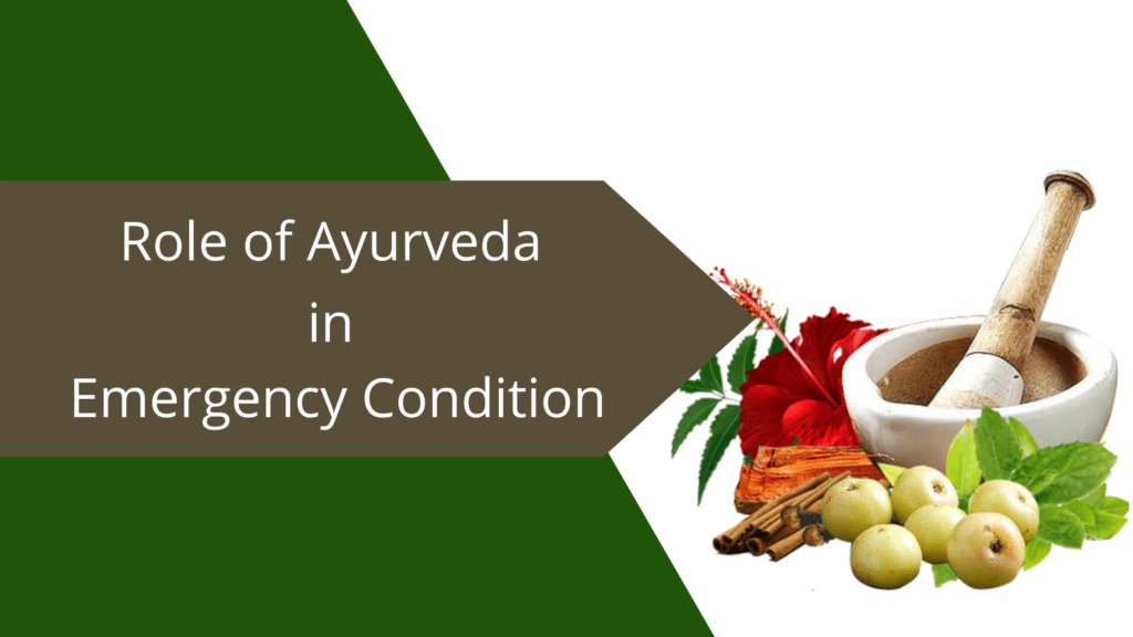 Role of Ayurveda in Emergency Treatment