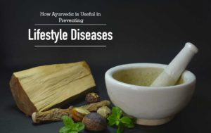 How Ayurveda Can Help to Prevent diseases